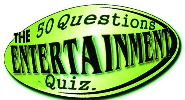 The 50 Questions Entertainment Quiz