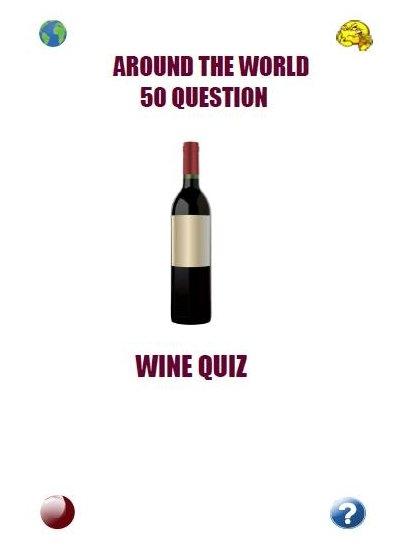 Around The World 50 Question Wine Quiz
